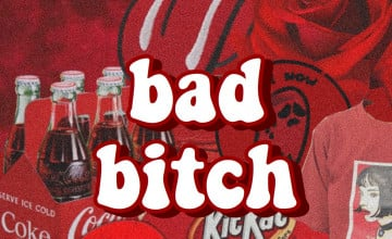 Bad Bitch Wallpapers