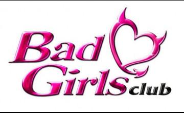 Bad Girls Club Wallpaper