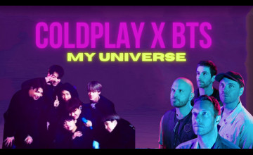 Coldplay X BTS - My Universe Wallpapers