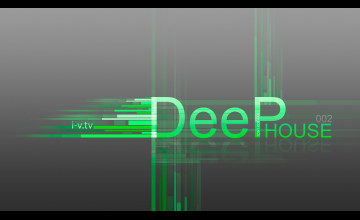 Deep House Wallpapers