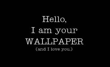 I Am Your Wallpaper