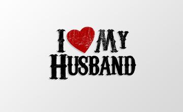 I Love My Husband Wallpaper