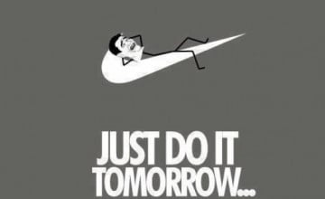 Just Do It Tomorrow Wallpaper