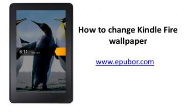 Kindle Fire HD Wallpaper Change App