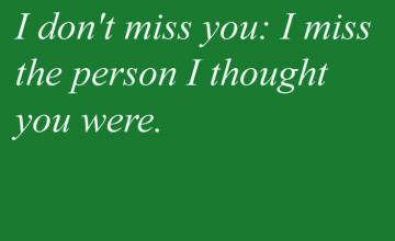 Miss You Wallpapers with Quotes