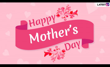 Mother's Day 2019 Wallpapers