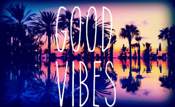 Positive Vibes Wallpaper