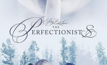 Pretty Little Liars: The Perfectionists Wallpapers