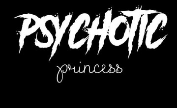 Psychotic Background