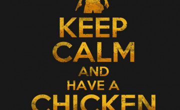 13 Pubg Keep Calm And Have A Chicken Dinner Wallpapers On