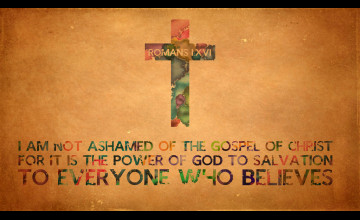 Romans 1 16 Wallpaper