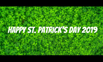 Saint Patrick's Day 2019 Wallpapers