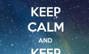 Stay Calm Wallpapers