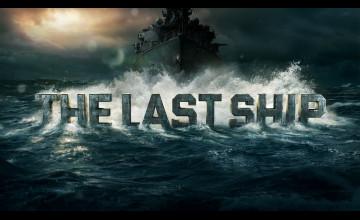 The Last Ship Wallpaper
