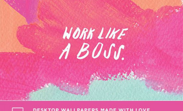 Work Like A Boss Wallpaper